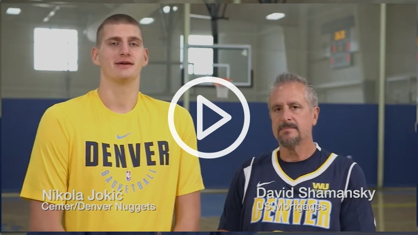 Us Mortgages and Denver Nuggets Commercial